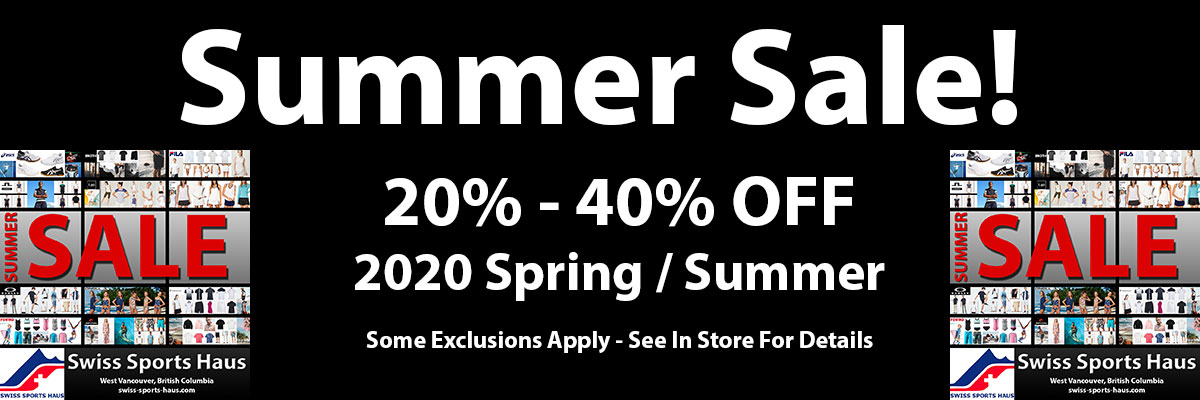 2020 Swiss Sports Haus Spring / Summer Sale with prices 20% to 40% off 604-922-9107.